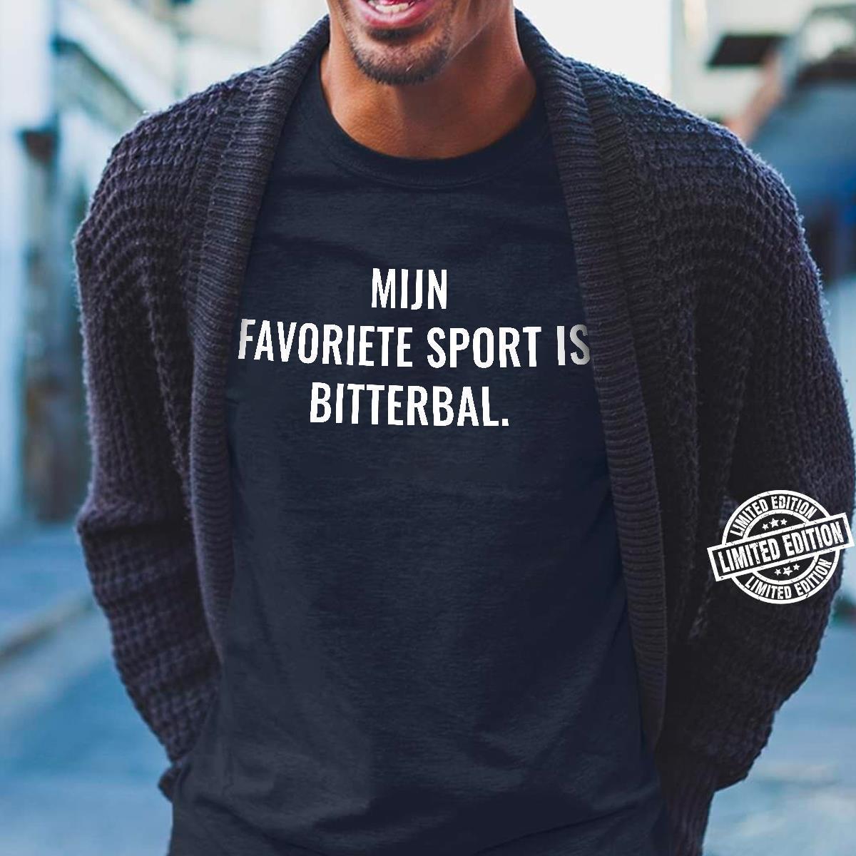 Mijn favoriete sport is bitterbal shirt